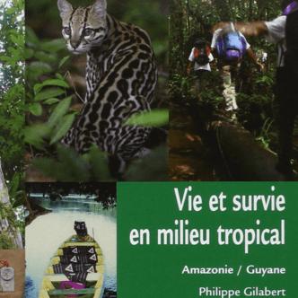 Vie et survie en Guyane